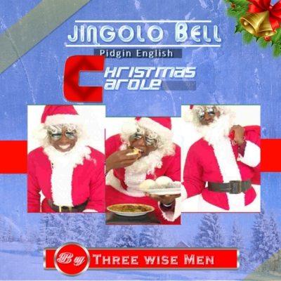 "CHRISTMAS SONG: The Three Wise Men – ""Jingolo Bell"" (Pidgin English Christmas Carol) » African ..."
